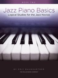 Jazz Piano Basics - Book 2 Sheet Music by Eric Baumgartner