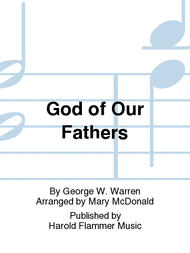 God of Our Fathers Sheet Music by George W. Warren