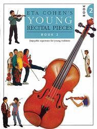 Young Recital Pieces - Book 2 Sheet Music by Eta Cohen