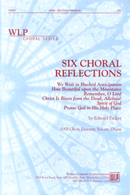 Six Choral Reflections Sheet Music by Edward Eicker