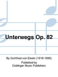 Unterwegs Op. 82 Sheet Music by Gottfried von Einem