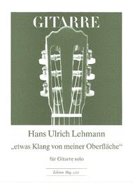 Etwas Klang von meiner Oberfla Sheet Music by Hans Ulrich Lehmann