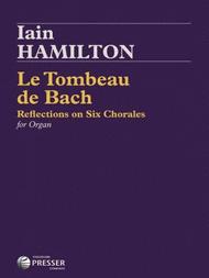 Le Tombeau De Bach Sheet Music by Iain Hamilton