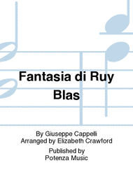Fantasia di Ruy Blas Sheet Music by Giuseppe Cappelli