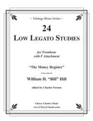 24 Low Legato Studies for Trombone with F Attachment Sheet Music by Hill