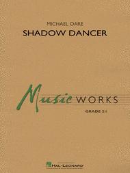 Shadow Dancer Sheet Music by Michael Oare