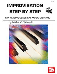Improvisation Step by Step Sheet Music by Misha V. Stefanuk