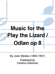 Music for the Play the Lizard / Odlan op 8 Sheet Music by Jean Sibelius