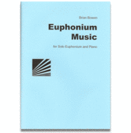 Euphonium Music Sheet Music by Brian Bowen