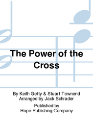 The Power of the Cross Sheet Music by Keith Getty