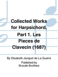 The Collected Works for Harpsichord Part 1 Sheet Music by Elisabeth-Claude Jacquet de La Guerre
