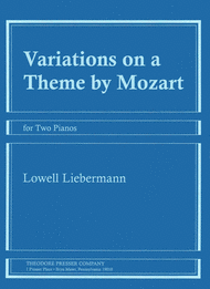 Variations on A Theme By Mozart Sheet Music by Lowell Liebermann