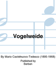 Vogelweide Sheet Music by Mario Castelnuovo-Tedesco