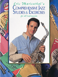 Comprehensive Jazz Studies & Exercises for All Instruments Sheet Music by Eric Marienthal