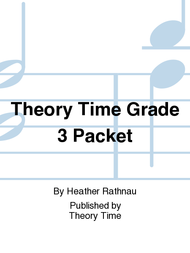 Theory Time Grade 3 Packet Sheet Music by Heather Rathnau