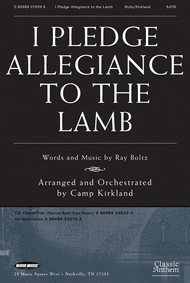I Pledge Allegiance To The Lamb Sheet Music by Camp Kirkland