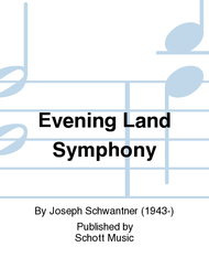 Evening Land Symphony Sheet Music by Joseph Schwantner