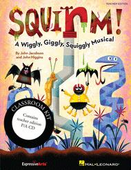 Squirm! Sheet Music by John Higgins