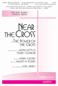 Near the Cross with The Power of the Cross Sheet Music by Joel Raney