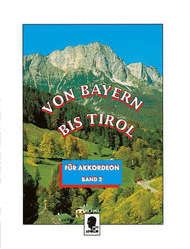 From Bavaria to Tyrol Band 2 Sheet Music by Curt Mahr