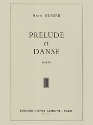 Prelude et danse Sheet Music by Henri Busser
