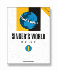 Singer's World book 1 (voice & piano) Sheet Music by Trinity College London