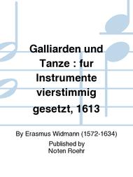 Galliarden und Tanze : fur Instrumente vierstimmig gesetzt