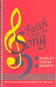 Faith Makes the Song Sheet Music by Shirley Erena Murray