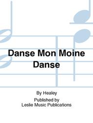 Danse Mon Moine Danse Sheet Music by Healey