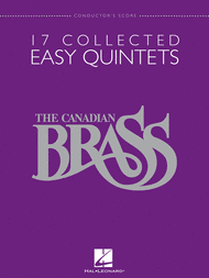 The Canadian Brass - 17 Collected Easy Quintets Sheet Music by The Canadian Brass