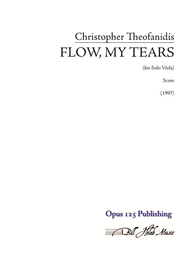 Flow My Tears - Viola Sheet Music by Christopher Theofanidis