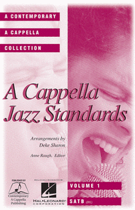 A Cappella Jazz Standards (Collection) Sheet Music by Deke Sharon