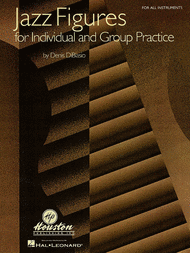 Jazz Figures for Individual and Group Practice Sheet Music by Denis Diblasio