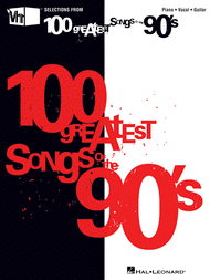 VH1's 100 Greatest Songs of the '90s Sheet Music by Various