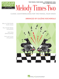Melody Times Two - Intermediate Duets Sheet Music by Eugenie R. Rocherolle