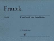 Trois Chorals pour Grand Orgue Sheet Music by Cesar Auguste Franck