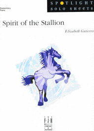 Spirit of the Stallion Sheet Music by Elizabeth Gutierrez