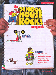 The School House Rock Songbook Sheet Music by Edwin Mclean