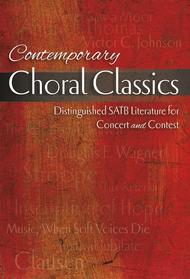 Contemporary Choral Classics Sheet Music by Douglas E. Wagner