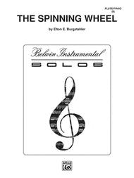 The Spinning Wheel Sheet Music by Elton E. Burgstahler