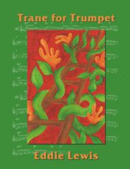Trane for Trumpet by Eddie Lewis Sheet Music by Eddie Lewis