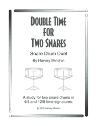 Double Time For Two Snares Sheet Music by Harvey Minchin