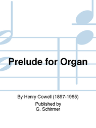 Prelude for Organ Sheet Music by Henry Cowell