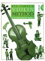 Violin Method Book 1 - Piano Accompaniment Sheet Music by Eta Cohen
