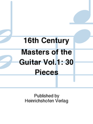 16th Century Masters of the Guitar Vol. 1 Sheet Music by Various
