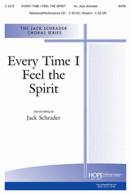 Every Time I Feel the Spirit Sheet Music by Jack Schrader
