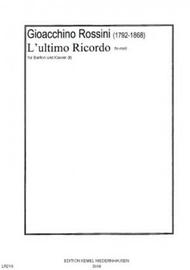 L'ultimo ricordo fis-moll : fur Bariton und Klavier Sheet Music by Gioacchino Antonio Rossini