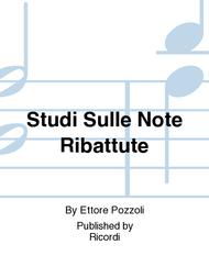 Studi Sulle Note Ribattute Sheet Music by Ettore Pozzoli