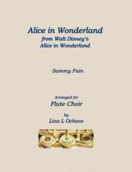 Alice In Wonderland for Flute Choir Sheet Music by Sammy Fain