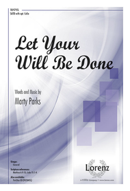 Let Your Will Be Done Sheet Music by Marty Parks